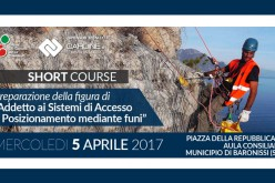 """5 Aprile 2017 – Short Course """"Preparazione della figura di Addetto ai Sistemi di Accesso e Posizionamento mediante Funi"""""""