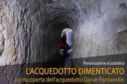 09/05/2017 Presentazione l'Acquedotto Dimenticato la riscoperta dell'acquedotto Giove-Fontanelle