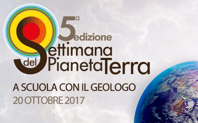 """5a Edizione della Settimana del Pianeta Terra: """"LA TERRA VISTA DA UN PROFESSIONISTA: A SCUOLA CON IL GEOLOGO"""""""