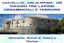22/10/2017 Castelli di …Vini in Irpinia: Un viaggio tra Lapidei ornamentali e Terroirs