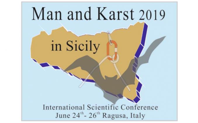 """24/26 giugno 2019 Conferenza Scientifica Internazionale """"Man and Karst 2019"""""""