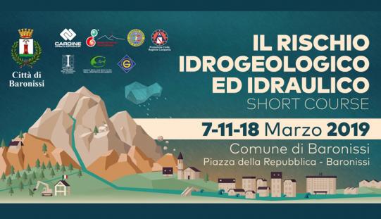 Il Rischio Idrogeologico ed Idraulico – Short Course – 7/11/18 Marzo 2019